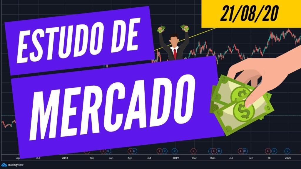 MINI ÍNDICE, MINI DÓLAR E FOREX: ESTUDO DE MERCADO (21/08/20)
